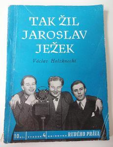Tak žil Jaroslav Ježek - Václav Holzknecht