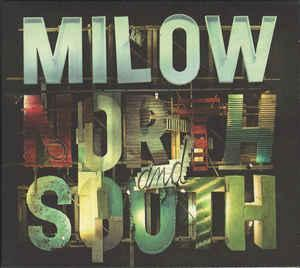 MILOW - North And South CD 2011 rock Belgie