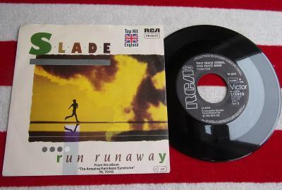 🔴 SP: SLADE - RUN RUNAWAY, skoro jako nová NM-, 1.press Germany 1984