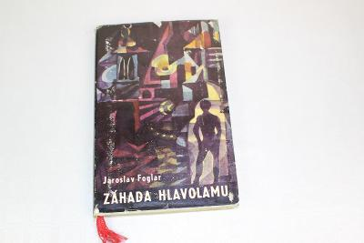 FOGLAROVKA - JAROSLAV FOGLAR - ZÁHADA HLAVOLAMU - BLOK 1968