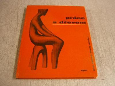 r3536k * práce s dřevem * 1966