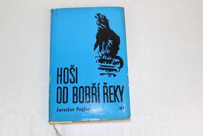 FOGLAROVKA - JAROSLAV FOGLAR - HOŠI OD BOBŘÍ ŘEKY ilustrace JUNEK 1966
