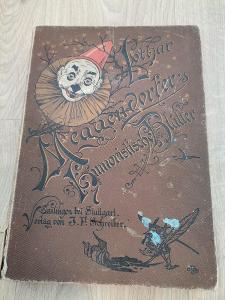 KNIHA CIRKUS 1894 - HUMORNÉ LISTY OD1,-KČ