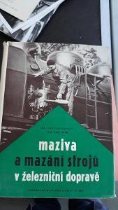 Lokomotiva, kniha o mazání parních lok.