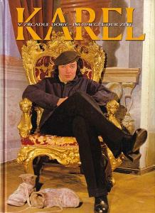 Karel v zrcadle doby - im Spiegel der Zeit - Zuzana Drotárová
