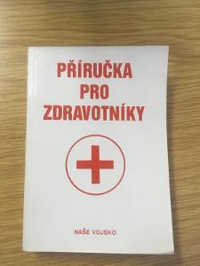 Příručka pro zdravotníky - 1989 - ČSLA - medik