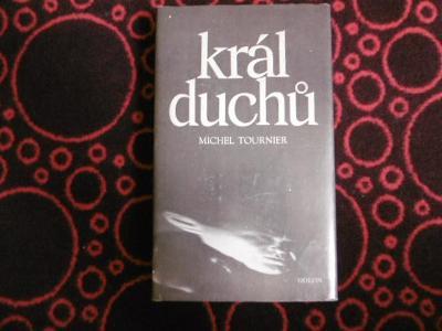 MICHEL TOURNIER KRÁL DUCHŮ (1988) podpis M.Tournier