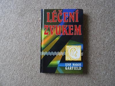 L. M. Garfield - Léčení zvukem