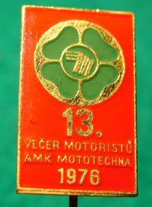 odznak/ AMK MOTOTECHNA - VEČER MOTORISTŮ 1976- auto-moto/49