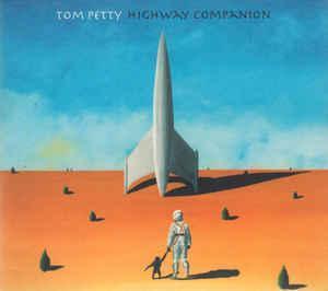 TOM PETTY + HEARTBREAKERS - Highway Companion CD 2006
