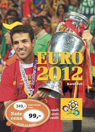 Karel Felt  EURO 2012