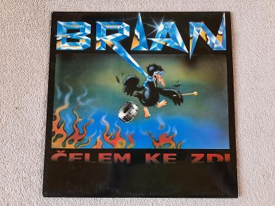 Brian  – Čelem Ke Zdi
