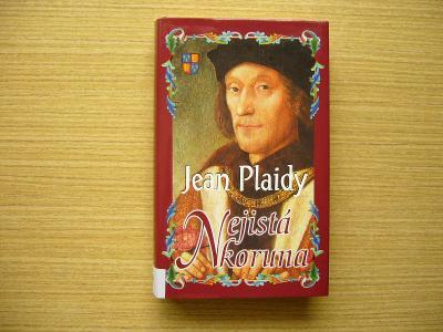 Jean Plaidy - Nejistá koruna   2012 -a