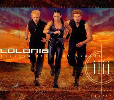 2LP- COLONIA - Milijun Milja Od Nigdje (album)´2001