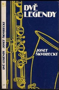 Samizdat  Sixty-eight Publishers  Josef Škvorecký Dvě Legendy