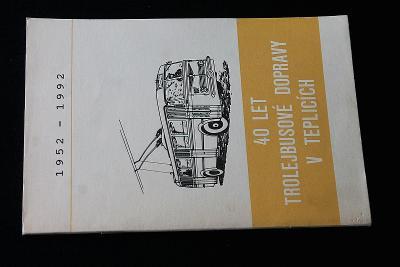 40 let trolejbusové dopravy v Teplicích    (k32)