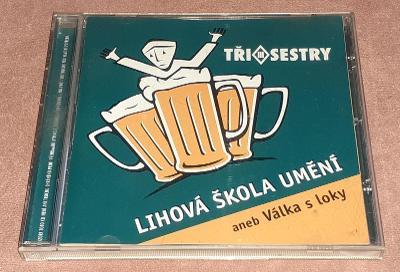 CD - Tři Sestry - Lihová škola umění aneb válka s loky (2003)