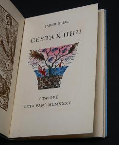 Jakub Deml / Jan Konůpek: Cesta k Jihu, 1935, signováno autorem