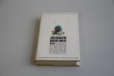 John Galsworthy Moderní komedie 1972 VÍC V POPISU