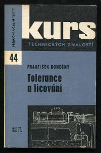 ● Tolerance a lícování ● František Konečný ●