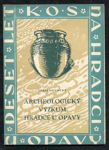 ● Archeologický výzkum Hradce u Opavy ● Boris Novotný ●