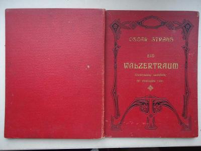 OSCAR  STRAUS  :  EIN  WALZERTRAUM......1907