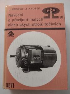 Navíjení a převíjení malých elektrických strojů točivých, J. Knotek