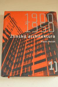 Zlínská architektura 1950-2000 - Novák Pavel