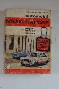 Automobil Polski Fiat 125P - Čech Jaroslav