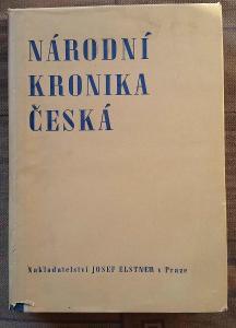 Národní kronika česká II. díl - Dr. Roubík František