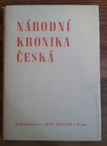 Národní kronika česká I. díl - Roubík František