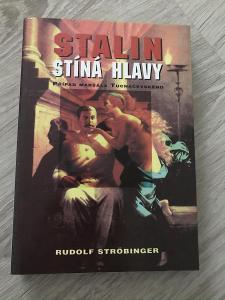 Stalin stíná hlavy: Případ maršála Tuchačevského - Ströbinger Rudolf