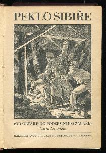 ● Leo Urbanes ● Peklo Sibiře I., II., komplet ● brakový román ●