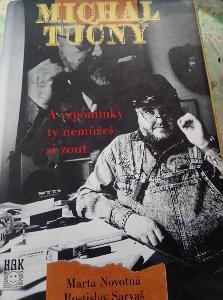 Michal Tučný A vzpomínky ty nemůžeš si zout. 1997