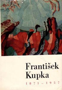Fr. KUPKA(1871-1957), katalog výstavy v NG v r.1968, 7 barevných vyob.