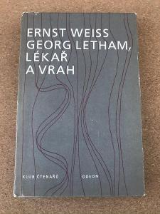 Georg Letham, lékař a vrah - Weiss Ernst