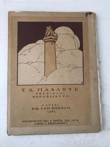 T. G. Masaryk - president republiky č.s. (díl 1.) - Herben Jan