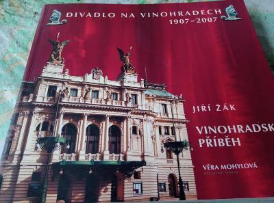 Divadlo Na Vinohradech. 1907-2007. Vinohradsky příběh.
