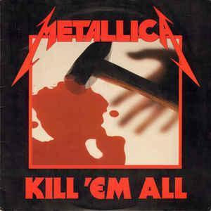 METALLICA -  Kill 'Em All - CD  - 1983