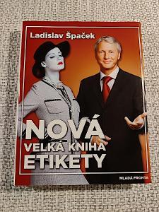 Kniha Nová velká kniha etikety od Ladislava Špačka