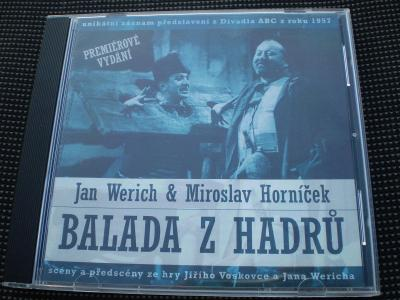 Jan Werich & Miroslav Horníček - Balada z hadrů, CD, stav - jako nové