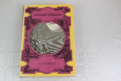 VERNEOVKA - JULES VERNE - NA KOMETĚ pěkná dobrodružná kniha 1975