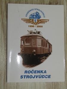 Ročenka Federace strojvůdců 1990-2000