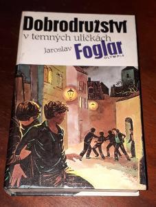 Dobrodružství v temných uličkách    -  J. Foglar