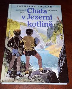 Chata v Jezerní kotlině  -  J. Foglar