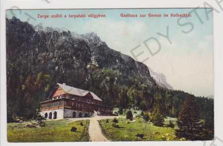 Slovensko - Vysoké Tatry - hostinec, Kolbachtal, k