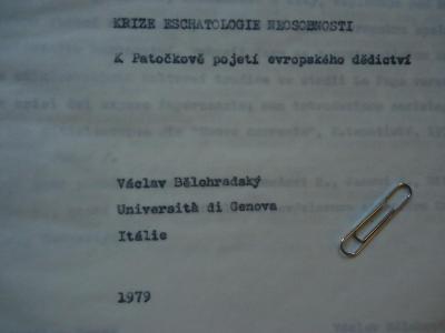 V.Bělohradský:Krize eschatologie neosobnosti-Itálie 1979 - strojopis
