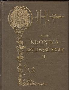 KRONIKA KRÁLOVSKÉ PRAHY II.