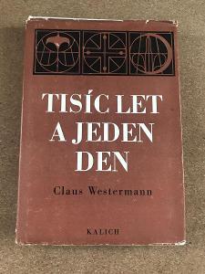 Tisíc let a jeden den - Westerman Claus