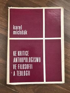 Ke kritice antropologismu ve filosofii a teologii - Michňák Karel